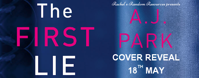 Cover Reveal - The First Lie by A. J. Park