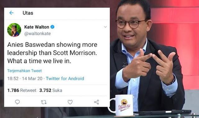 Kate Walton Sanjung Kepeminpinan Anies Baswedan dan Bandingkan dengan PM Australia Scott Morrison