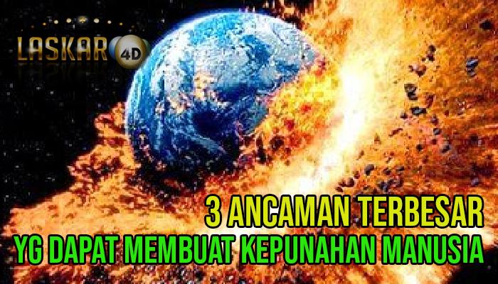 3 Ancaman Terbesar yang Dapat Membuat Manusia Punah