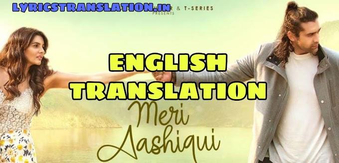 Meri Aashiqui Lyrics | Translation | in english - Jubin Nautiyal