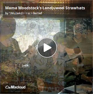 https://www.mixcloud.com/straatsalaat/mama-woodstocks-landjuweel-strawhats/