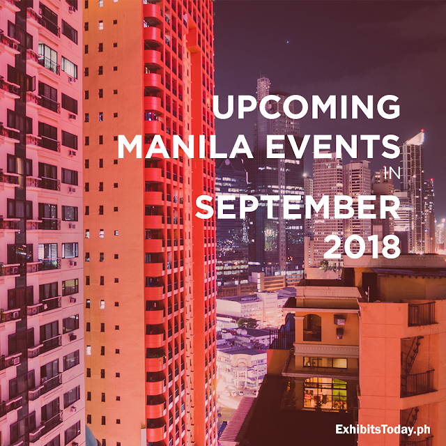 Upcoming Manila Events in September 2018
