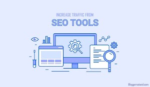 The Most Important Tools For SEO To Increase Traffic