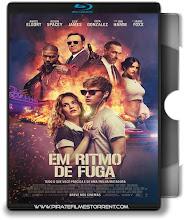 Em Ritmo de Fuga – Blu-ray Rip 720p | 1080p Torrent Dublado / Dual Áudio 5.1 (2017)