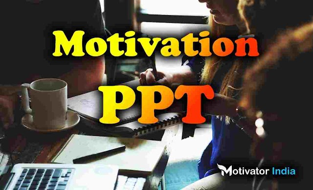 Best Motivation PPT Business Presentation