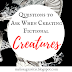 Questions to Ask When Creating Fictional Creatures