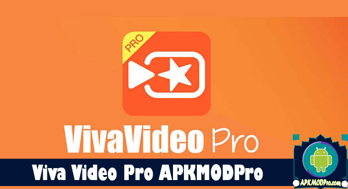 VivaVideo Pro Video Editor App 6.0.4 MOD APK 7.14.0 Android