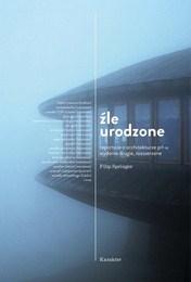 http://lubimyczytac.pl/ksiazka/126860/zle-urodzone-reportaze-o-architekturze-prl