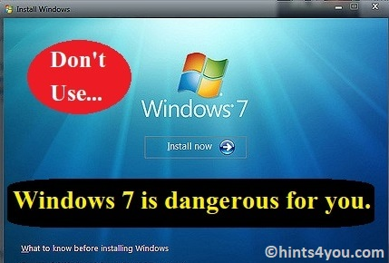 Now Windows 7 Is Dangerous To Use: