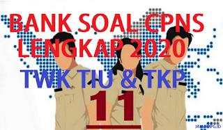 BANK SOAL CPNS TWK TIU TKP 11