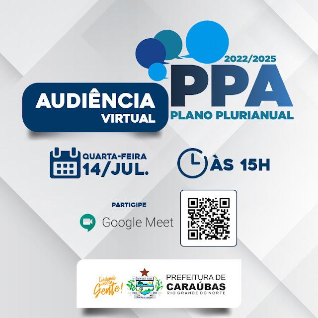 Prefeitura de Caraúbas realizará audiência virtual para discutir o Plano Plurianual