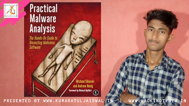 practical malware analysis by Michael Sikorski and Andrew Honig  pdf book download    hackingtruth.in or kumaratuljaiswal.in