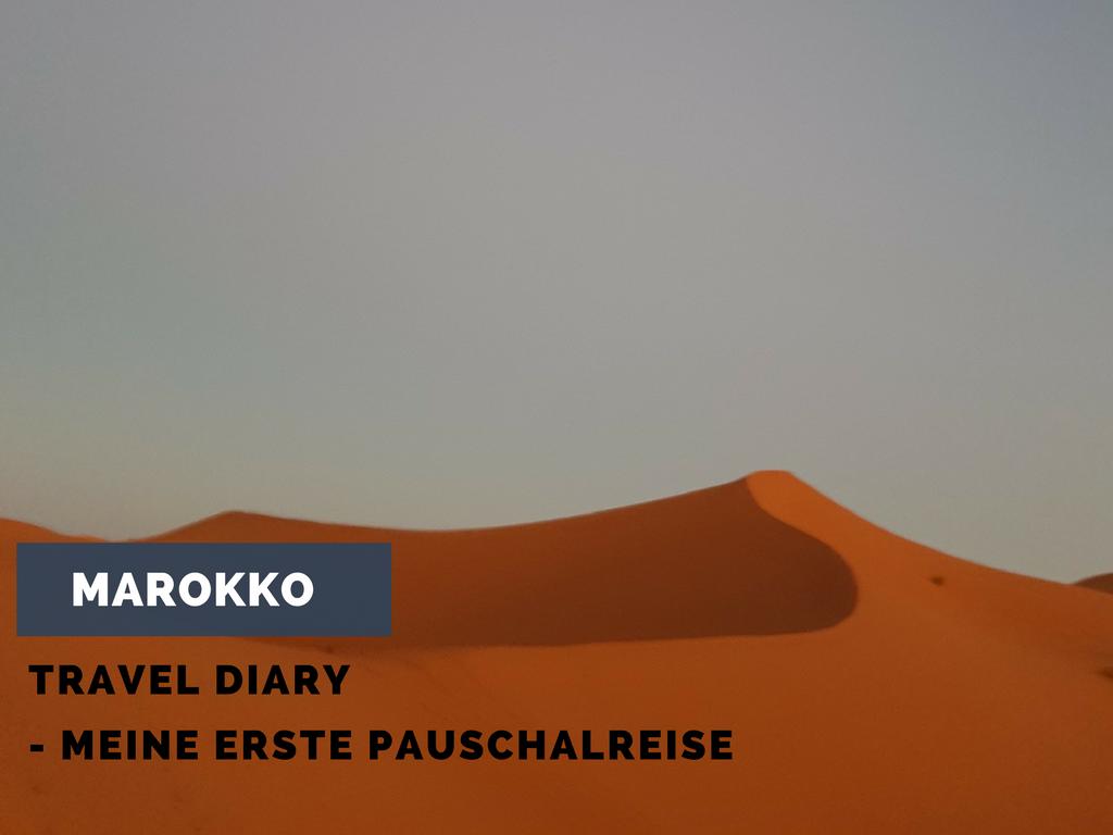 Marokko-Travel-Diary - Meine erste Pauschalreise