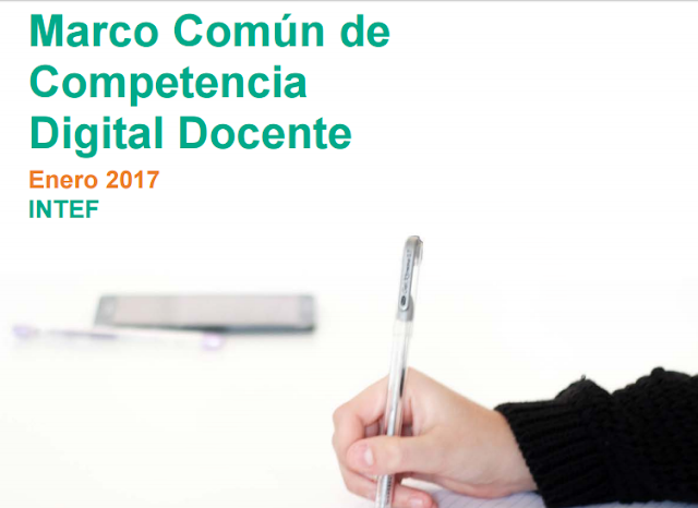 http://educalab.es/documents/10180/12809/Marco+competencia+digital+docente+2017/afb07987-1ad6-4b2d-bdc8-58e9faeeccea