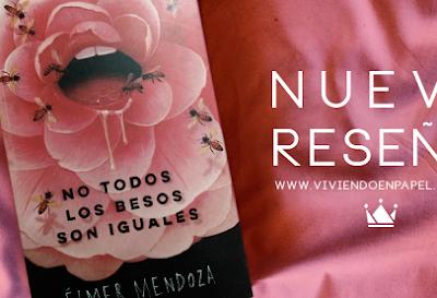 No todos los besos son iguales —  Élmer Mendoza