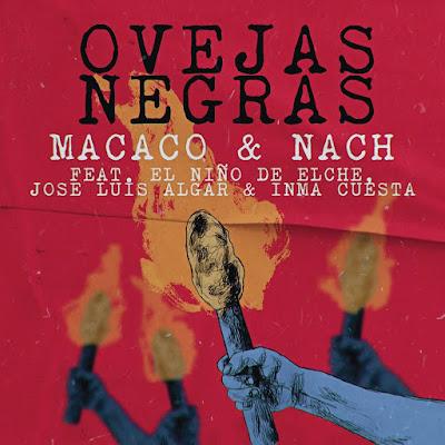Macaco & Nach Feat El Niño De Elche, Jose Luis Algar & Inma Cuesta