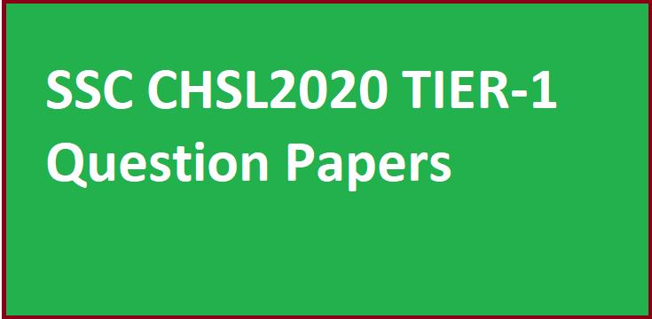 SSC CHSL 2020 Tier -1 Question Papers PDF Download