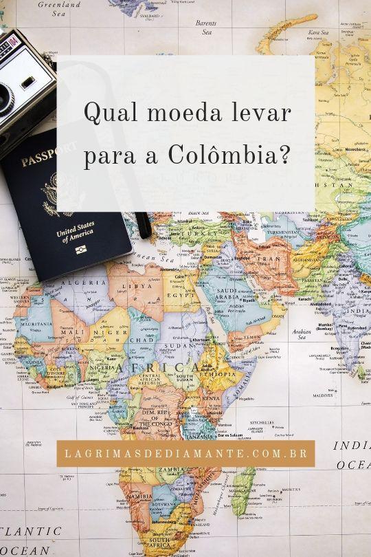 Qual moeda levar para a Colômbia