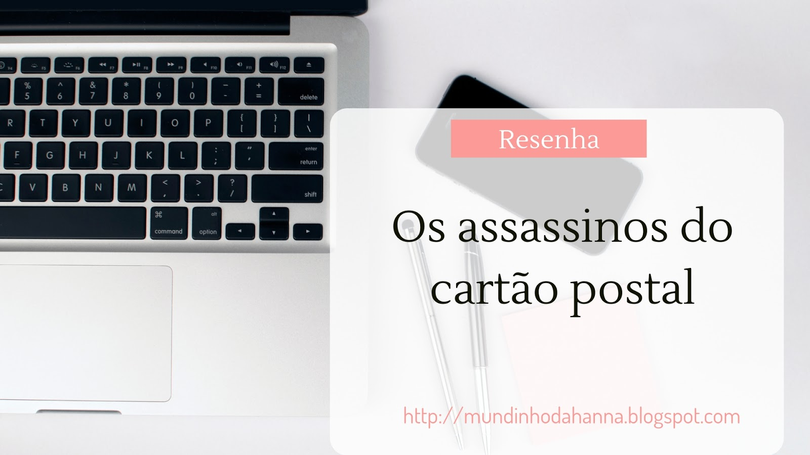 Os assassinos do cartão postal