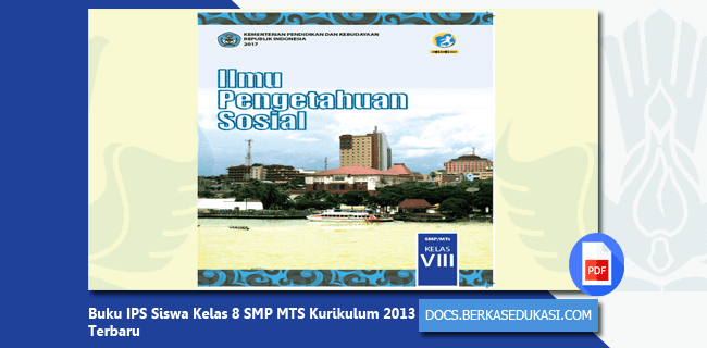 Buku IPS Siswa Kelas 8 SMP MTS Kurikulum 2013 Terbaru