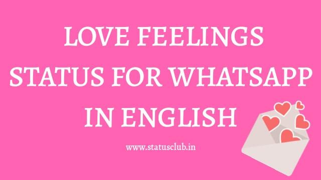 Love Feeling Whatsapp Status in English