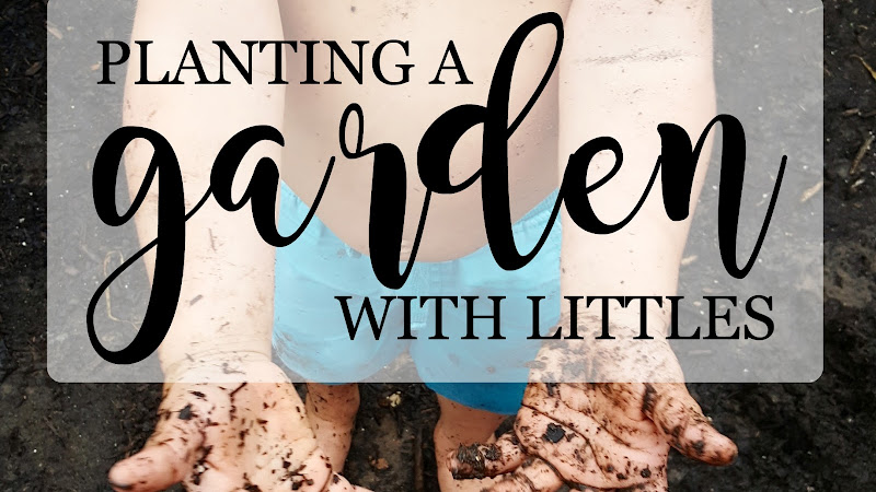 Gardening: Planting with Littles