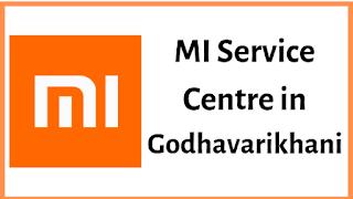 Xiaomi Mi Service Centres in Godhavarikhani