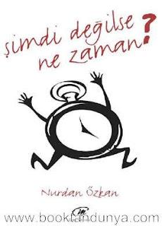 Nurdan Özkan - Şimdi Değilse Ne Zaman