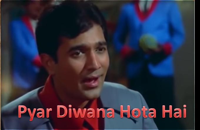 Pyar Diwana Hota Hai Mastana Hota Hai Lyrics – Kati Patang ! Kishore Kumar