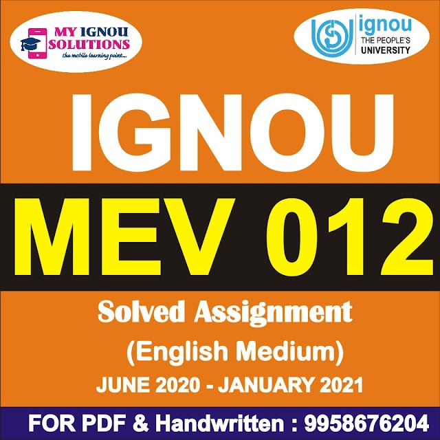 MEV 012 Solved Assignment 2020-21