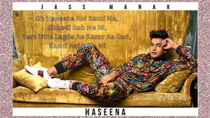 Jass Manak song Haseena lyrics in Punjabi language