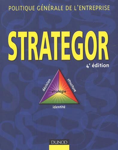 Strategor - Politique générale de l'entreprise - 4e édition