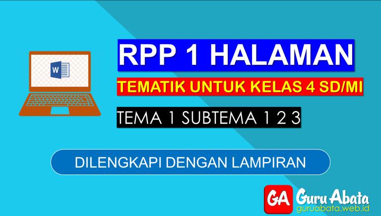 Contoh RPP 1 Lembar Kelas 4 Tema 1 Disertai Dengan Lampiran