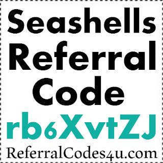 Seashells Referral Code 2021, Seashells App Reviews, Seashells Cashback