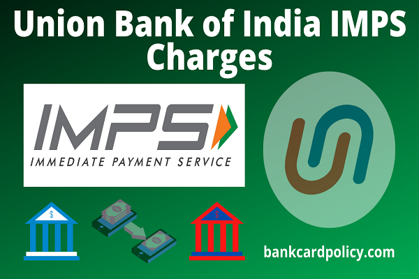 Union Bank of India IMPS charges