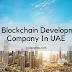 Top blockchain development Company in UAE | Hire Blockchain Developers