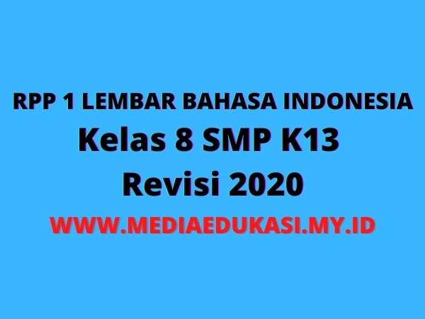 RPP 1 Lembar Bahasa Indonesia Kelas 8 SMP Semester 1 dan Semester 2 Terbaru dan Lengkap
