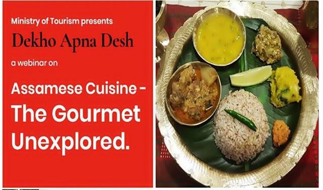 "Ministry of Tourism organises webinar on ""Assamese Cuisine- The Gourmet Unexplored"" under Dekho Apna Desh campaign"