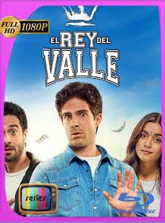 El Rey del Valle Temporada 1 (2018) HD [1080p] Latino [GoogleDrive] SilvestreHD
