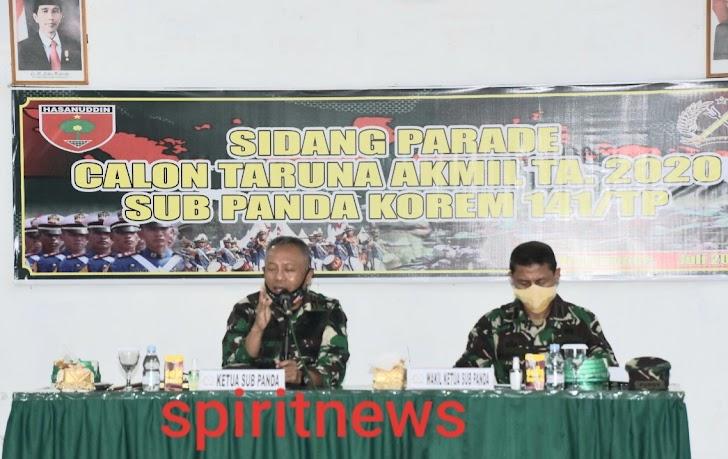 Danrem 141/Tp, Pimpin Sidang Parade Catar Akmil TN-AD TA 2020 Di Sub Panda Bone