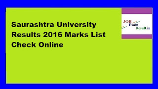 Saurashtra University Results 2016 Marks List Check Online