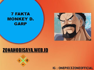 7 Fakta Monkey D. Garp One Piece, Sang Pahlawan Angkatan Laut