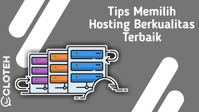 Tips memilih hosting berkualitas terbaik untuk website bisnis