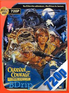 La aventura de los Ewoks: Caravana del Valor (1984) BDRip [720p] [Latino] [GoogleDrive] [RangerRojo]