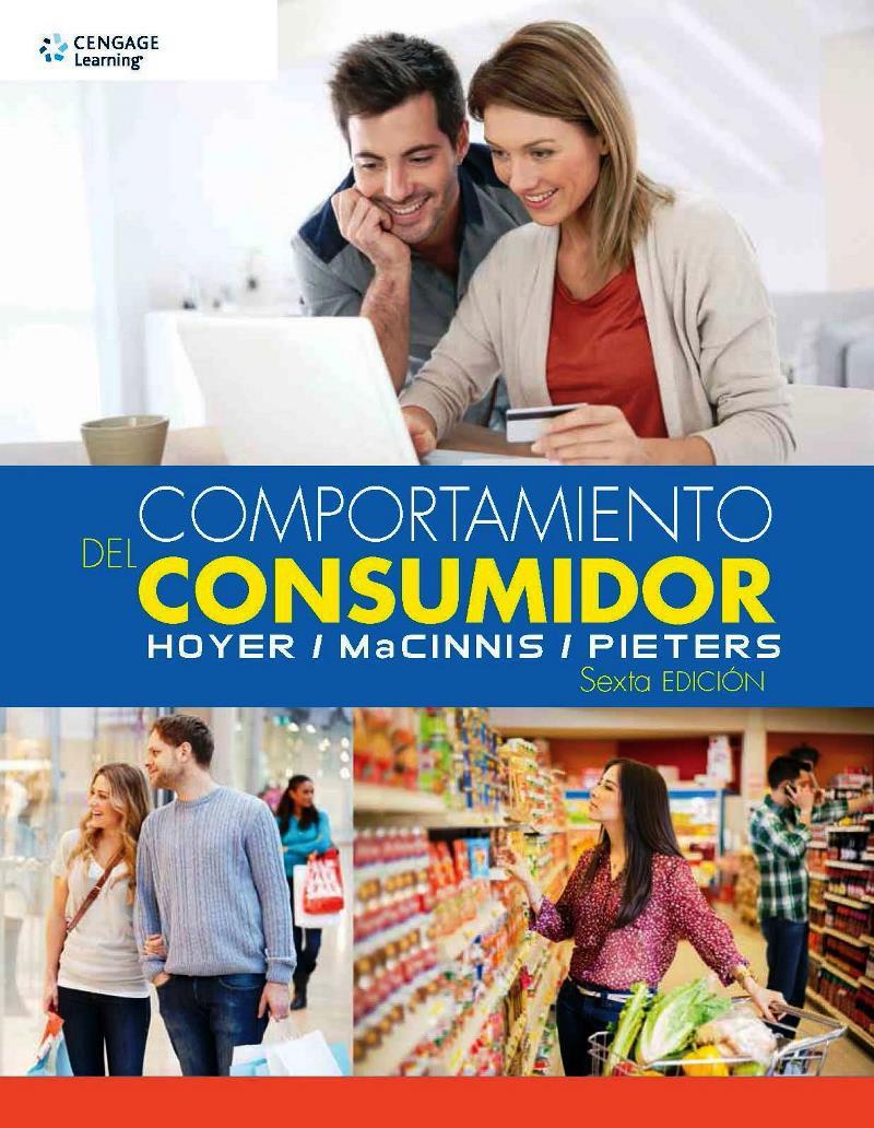 Comportamiento del consumidor, 6ta Edición – Wayne D. Hoyer