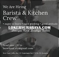 We Are Hiring at Brew Haus Coffee Bar Surabaya Juni 2020
