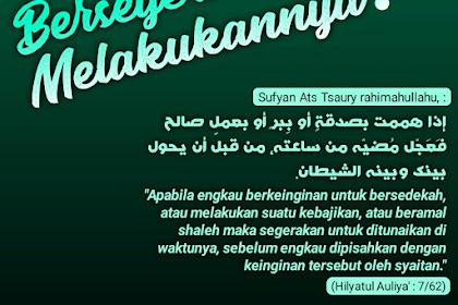 """Share poster pelajar sunnah """" Bersegeralah Melakukan"""""""
