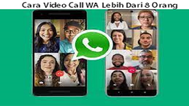 Cara Video Call WA Lebih Dari 8 Orang