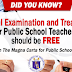 Medical Examination for Teachers should be FREE