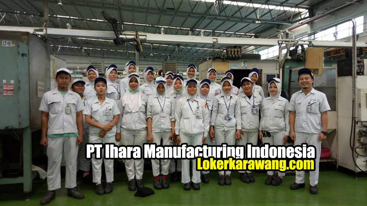 PT Ihara Manufacturing Indonesia Karawang